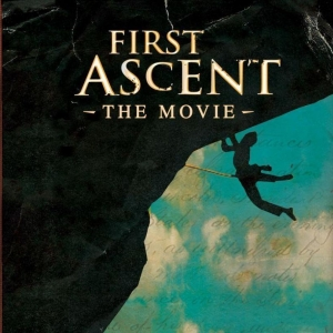 First Ascent : The Movie